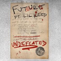 """Future & Lil Keed Collab On """"Undefeated"""""""