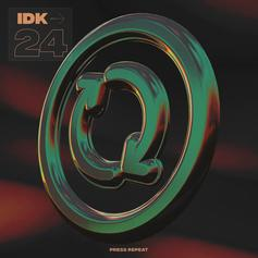 "IDK Delivers Hard-Hitting Piano Banger ""24"""