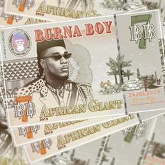 "Burna Boy Drops Highly Anticipated Album ""African Giant"" Ft. Future, YG & More"