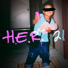 "H.E.R. Reflects On Being ""21"" With New Single"