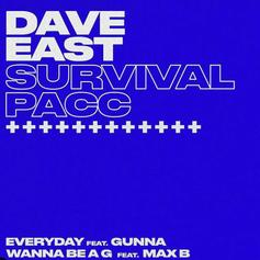 """Dave East Drops Off Gunna-Assisted Single """"Everyday"""""""