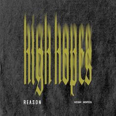 "TDE's Reason Mixes Smoke & Potion On ""High Hopes"""