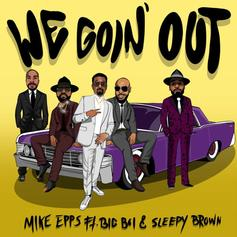 "Mike Epps Links With Big Boi & Sleepy Brown For Funky Single ""We Goin Out"""