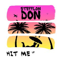 "Stefflon Don Keeps The Ball Rolling With ""HIT ME up"""