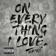 """Maino Drops New Project """"On Everything I Love"""" Feat. Jim Jones, Dave East & More"""