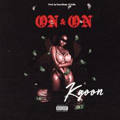 """Montreal's Kgoon Is Back For More With """"On & On"""""""