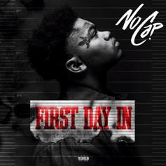 "NoCap Drops Off ""First Day In"" Amid Serious Legal Issues"
