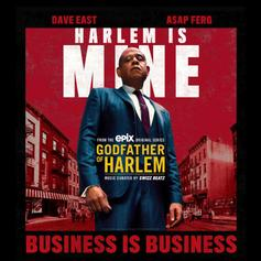 """Dave East & A$AP Ferg Share The Spotlight On """"Business Is Business"""" From The """"Godfather Of Harlem"""" Soundtrack"""