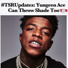 """Yungeen Ace Spills The Tea On His New Track """"The Shade Room"""""""