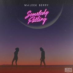 """Maleek Berry Brings The Proper Vibes On """"Somebody Falling"""""""