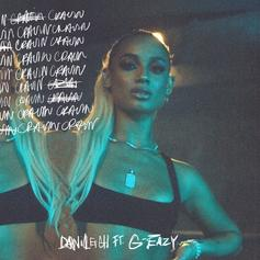 "DaniLeigh Calls On G-Eazy For New Song ""Cravin"""