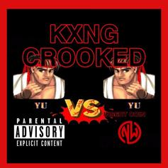 "KXNG Crooked Is Back With ""Yu Vs. Yu"""