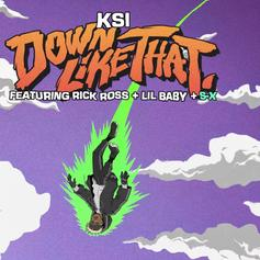 "KSI Lands Rick Ross & Lil Baby For ""Down Like That"""