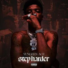 "Yungeen Ace Levels Up On ""Step Harder"" Ft. Boosie, Lil Durk & More"
