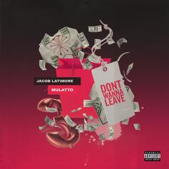 """Mulatto & Jacob Latimore Couple Up For """"Don't Wanna Leave"""" Track"""