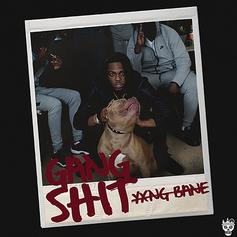 """Yxng Bane Gets Warmed Up With """"Gang Sh*t"""""""