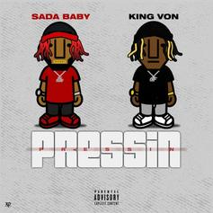 """Sada Baby & King Von Join Forces On """"Pressin"""""""