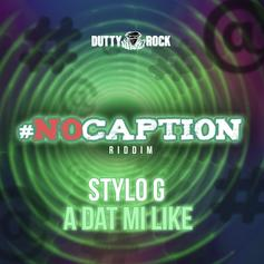"""Stylo G Brings Some Good Vibes On """"Dat Mi Like"""""""