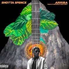 "Shotta Spence Has Got One With ""ARRIBA"""