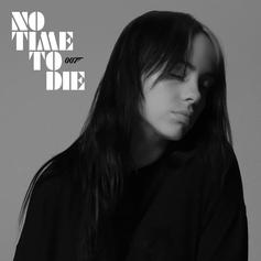 "Billie Eilish Drops Bond Theme Song ""No Time To Die"""