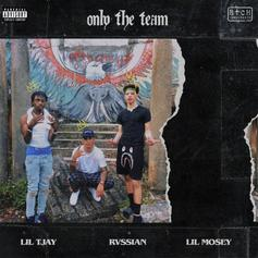 """Lil Tjay & Lil Mosey Assist Rvssian On """"Only The Team"""""""