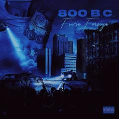 "Fivio Foreign Drops Off 8-Track EP ""800 B.C."" Ft. Meek Mill, Quavo, Lil Baby, Lil Tjay"