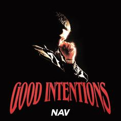 "Nav Drops Off ""Good Intentions"" Ft. Pop Smoke, Young Thug, Travis Scott, Future"