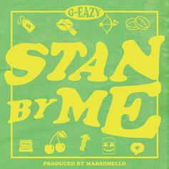 "G-Eazy Stans For His Boo On ""Stan By Me"""