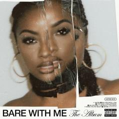 "Justine Skye Expands On Her 2019 EP With ""Bare With Me (The Album)"""