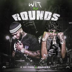 "Q Da Fool & OhGeesy's ""Wit My Rounds"" Is A Lowkey Banger"