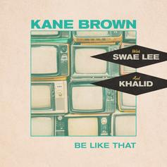 """Kane Brown Is Joined By Swae Lee And Khalid On """"Be Like That"""""""
