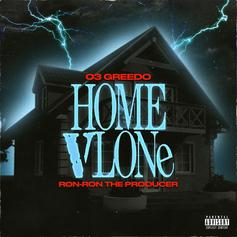 "03 Greedo & Ron-Ron Announce New Project With ""Home VLone"""