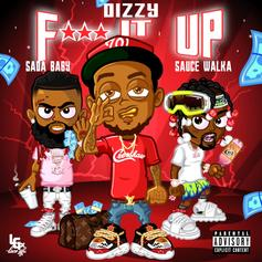 """Dizzy Links With Sada Baby And Sauce Walka For """"Fu*k It Up"""""""