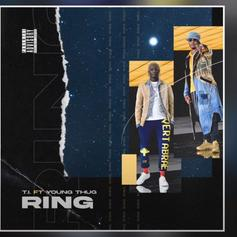 """T.I. Declares An """"Instant Classic"""" With Young Thug On """"Ring"""""""