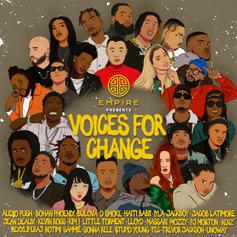 "Mozzy, Jackboy, D Smoke & More Highlight EMPIRE's ""Voices For Changes Vol. 1"""