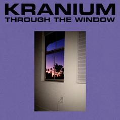 "Kranium Is Back With ""Through The Window"""