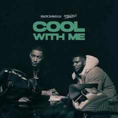 "Dutchavelli Enlists M1llionz For New Single ""Cool With Me"""
