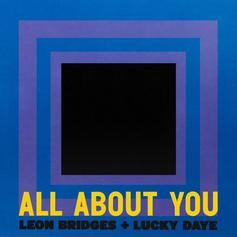 """Leon Bridges & Lucky Daye Team Up On New Single """"All About You"""""""