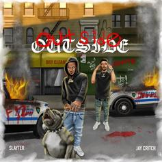 "Slayter & Jay Critch Are Back With New Collab ""Outside"""