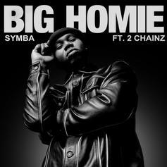 """Symba Calls On 2 Chainz For New Single """"Big Homie"""""""