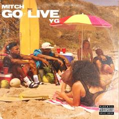 "Mitch & YG Team Up For Rap-R&B Vibe On ""Go Live"""