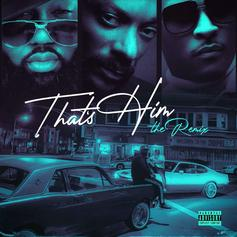 """Mistah F.A.B Brings Snoop Dogg & T.I. On Board For """"That's Him"""""""