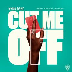 """Yxng Bane & D-Block Europe Connect On """"Cut Me Off"""""""