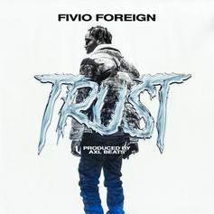 """Fivio Foreign Drops New Banger """"Trust"""""""