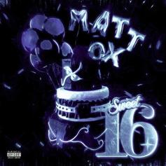 "Matt Ox Celebrates His Birthday With ""SWEET 16"" EP"