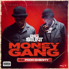 "Big $tunt Secures A Pooh Shiesty Feature For ""Money Gang"""