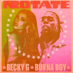 """Becky G & Burna Boy Connect On """"Rotate"""""""