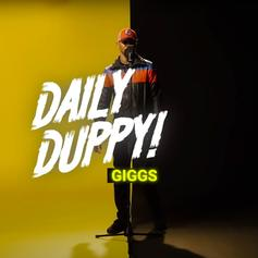 "Giggs Snaps On His ""Daily Duppy"" Freestyle"