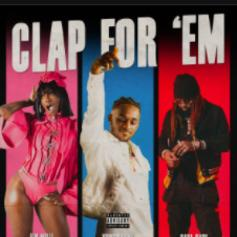 """YoungManny Connects With Sada Baby & Flo Milli To """"Clap For 'Em"""""""