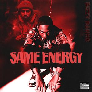 """Bizzy Banks Releases New Project """"Same Energy"""" Featuring PnB Rock"""